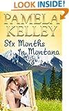 Six Months in Montana (Montana Sweet Western Romance Series, Book 1)