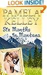 Six Months in Montana (Montana Sweet...