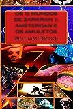 Os 13 Mundos de Zarkran 1: Amsterdan e os Amuletos: Ficção (Volume 1) (Portuguese Edition)