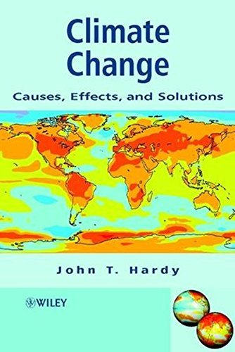 climate-change-causes-effects-and-solutions-earth-science-by-john-t-hardy-2003-04-25