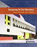 img - for Designing for the Homeless: Architecture That Works book / textbook / text book