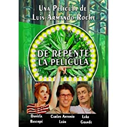 De Repente, la pelicula.