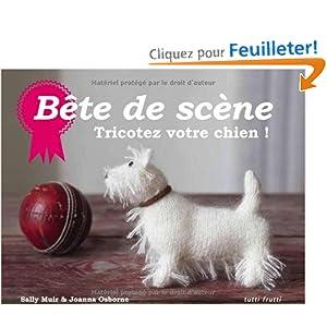 Bête de scène : Tricotez votre chien !