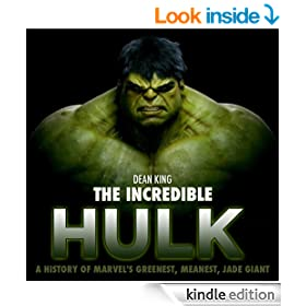 The Incredible Hulk: The Amazing Story of Marvel's Greenest, Meanest, Jade Giant (Superhero Sagas)