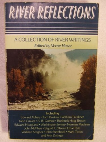 River reflections: An anthology