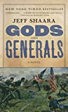 img - for Gods and Generals: A Novel of the Civil War (Civil War Trilogy) book / textbook / text book