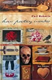 img - for How Poetry Works by Roberts Philip Davies (2000-05-02) Paperback book / textbook / text book