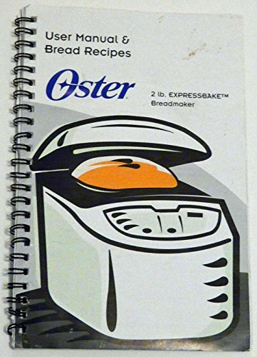 Oster 2 Lb. Expressbake Breadmaker - User Manual & Bread Recipes front-16678