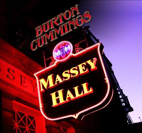 Burton Cummings – Massey Hall (2012) [FLAC]