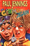 The Gizmo Again (Gizmo Books) (0140378073) by Jennings, Paul