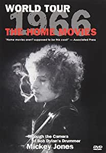 Bob Dylan - World Tour 1966: The Home Movies