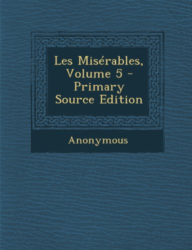 Les Miserables, Volume 5