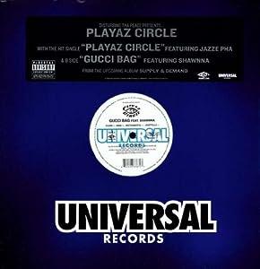 Playaz Circle/Gucci Bag [Vinyl]