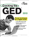 img - for Cracking the GED, 2013 Edition (College Test Preparation) book / textbook / text book