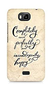 AMEZ completely and perfectly and incandescently happy Back Cover For Huawei Honor Bee