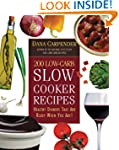 200 Low-Carb Slow Cooker Recipes: Hea...