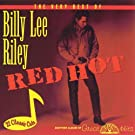 The Very Best of Billy Lee Riley - Red Hot