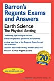 Earth Science -- The Physical Setting (Barrons Regents Exams and Answers)