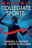 img - for Women's Collegiate Sports: AIAW to NCAA book / textbook / text book