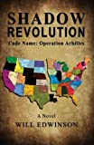 img - for Shadow Revolution: Code Name - Operation Achilles book / textbook / text book