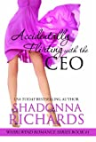 Accidentally Flirting with the CEO (Whirlwind Romance Series)