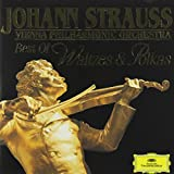 Wiener Philharmoniker Johann Strauss: Best of Waltzes and Polkas