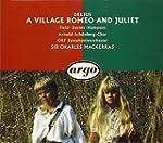 Delius: A Village Romeo & Juliet