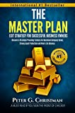 img - for The Master Plan: Exit Strategy For Successful Business Owners: Discover A Strategic Planning Formula for Maximum Company Value, Strong Asset Protection and Work-Life Balance book / textbook / text book