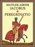 Iacobus + Peregrinatio
