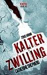 Kalter Zwilling (Zons-Thriller 3) (Ge...