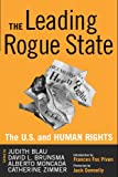 img - for The Leading Rogue State: The U.S. and Human Rights book / textbook / text book