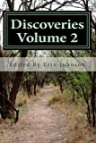 Discoveries Volume 2: A Compilation of Short Stories by Young Authors