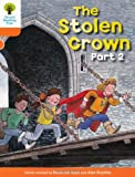 Oxford Reading Tree: Level 6: More Stories B: The Stolen Crown Part 2 Roderick Hunt