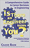 img - for Is There an Engineer Inside You?: A Comprehensive Guide to Career Decisions in Engineering (Fifth Edition) book / textbook / text book