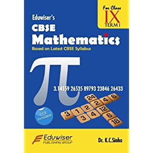Eduwiser's CBSE Mathematics for Class IX Term I
