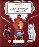 Ivan Ivanych Samovar (Translated)
