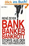 Bank, Banker, Bankrott: Storys aus de...