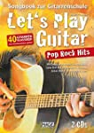 Let's Play Guitar Pop Rock Hits mit 2...