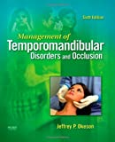 Management of Temporomandibular Disorders and Occlusion, 6e