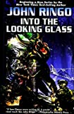 Into the Looking Glass (Looking Glass, Book 1)