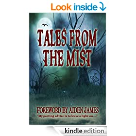 Tales From The Mist: An Anthology of Horror and Paranormal Stories