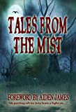 img - for Tales From The Mist: An Anthology of Horror and Paranormal Stories book / textbook / text book