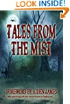 Tales From The Mist: An Anthology of...