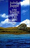 img - for Une tempete de ciel bleu. book / textbook / text book