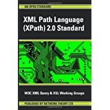 XML Path Language (Xpath) 2.0 Standardby XM W3c XML Query and...