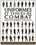 echange, troc Chris McNab - Uniformes et tenues de combat : Encyclopédie visuelle