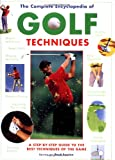 The Complete Encyclopedia Of Golf Techniques, 2nd Edition