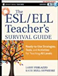 The ESL / ELL Teacher's Survival Guid...