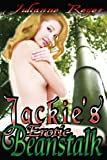 Jackies Erotic Beanstalk (Fairy Tale Erotica Book 1)