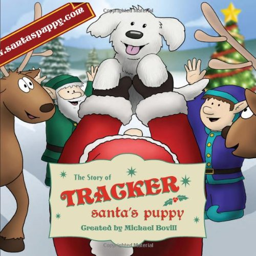 The Story of Tracker: Santa's Puppy